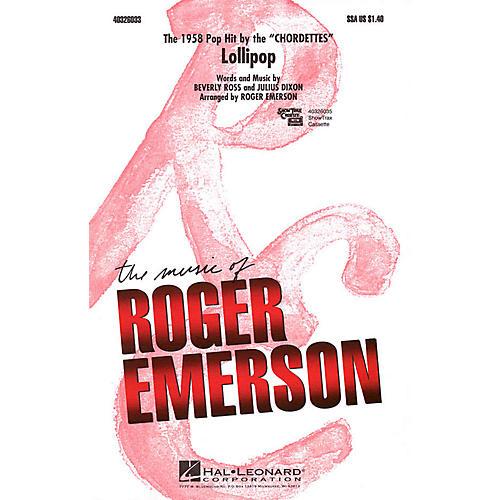 Hal Leonard Lollipop SSA by Chordettes arranged by Roger Emerson