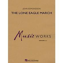 Hal Leonard Lone Eagle March Concert Band Level 1.5 Composed by John Edmondson