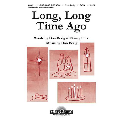 Shawnee Press Long, Long Time Ago SATB composed by Nancy Price-thumbnail