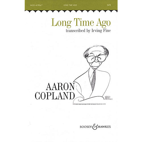 Boosey and Hawkes Long Time Ago (SATB and Piano) SATB arranged by Irving Fine