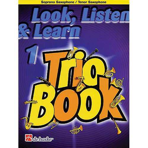 De Haske Music Look, Listen & Learn 1 - Trio Book De Haske Play-Along Book Series Arranged by Philip Sparke-thumbnail