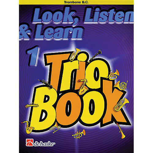 De Haske Music Look, Listen & Learn 1 - Trio Book (Trombone (B.C.)) De Haske Play-Along Book Series by Philip Sparke-thumbnail