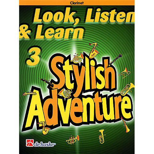 De Haske Music Look, Listen & Learn Stylish Adventure Clarinet Grade 3 Concert Band-thumbnail