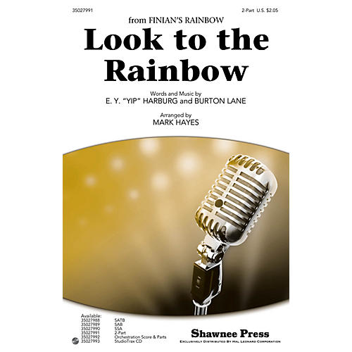 Shawnee Press Look to the Rainbow 2-Part arranged by Mark Hayes-thumbnail