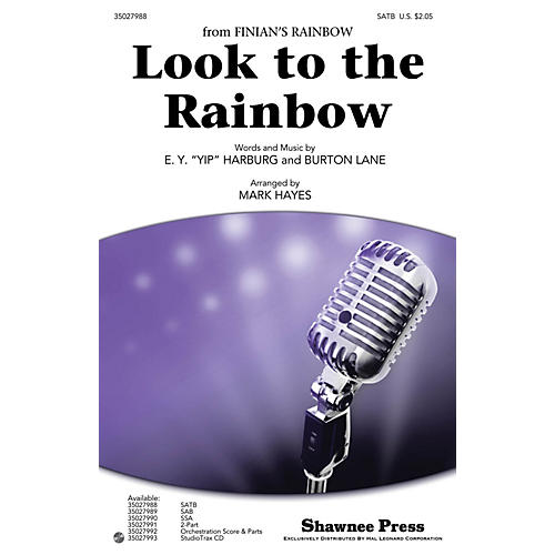 Shawnee Press Look to the Rainbow SATB arranged by Mark Hayes