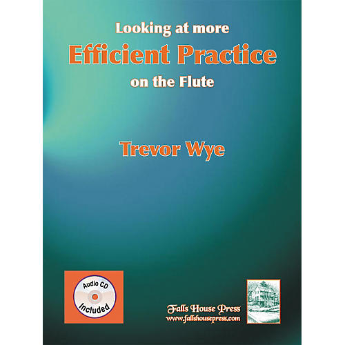 Carl Fischer Looking At More Efficient Practice On The Flute Book