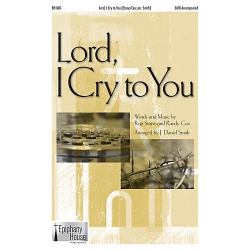 Epiphany House Publishing Lord, I Cry to You CD ACCOMP Arranged by J. Daniel Smith
