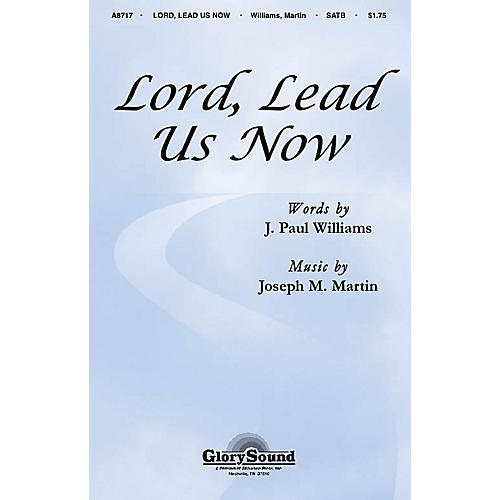 Shawnee Press Lord, Lead Us Now SATB composed by J. Paul Williams-thumbnail