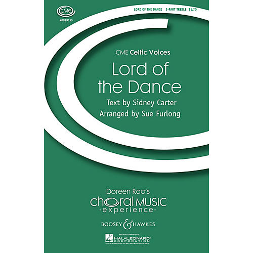 Boosey and Hawkes Lord of the Dance (CME Celtic Voices) 3 Part Treble arranged by Sue Furlong