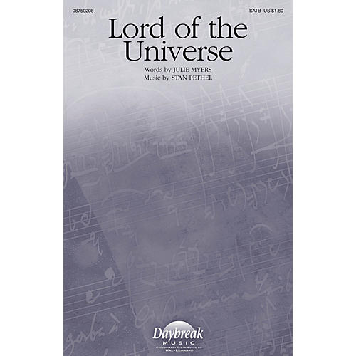 Daybreak Music Lord of the Universe SATB composed by Stan Pethel-thumbnail