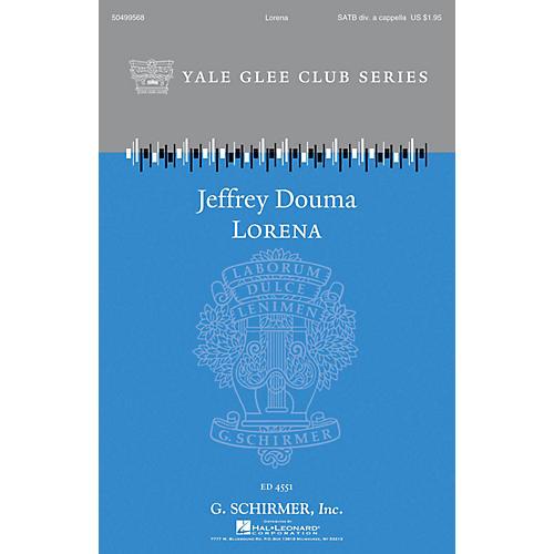 G. Schirmer Lorena (Yale Glee Club Series) SATB a cappella arranged by Jeffrey Douma-thumbnail