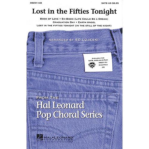 Hal Leonard Lost in the Fifties Tonight (Medley) SATB arranged by Ed Lojeski-thumbnail