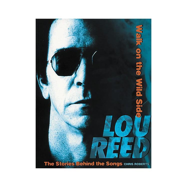 Hal LeonardLou Reed - Walk on the Wild Side