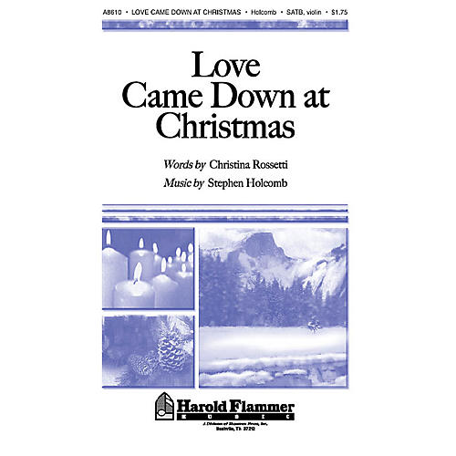 Shawnee Press Love Came Down at Christmas SATB composed by Christina Rossetti