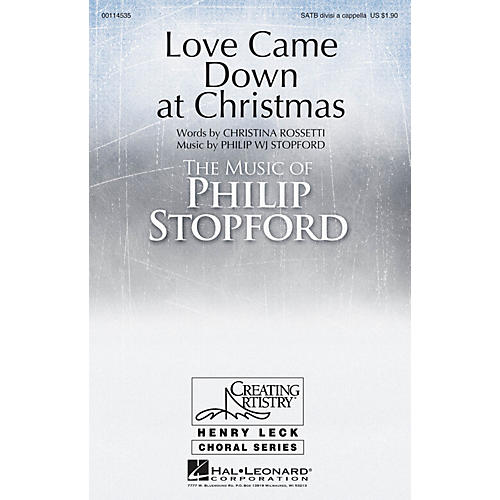 Hal Leonard Love Came Down at Christmas SATB composed by Philip Stopford