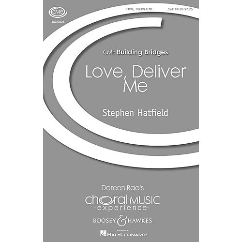 Boosey and Hawkes Love Deliver Me (CME Building Bridges) SSATTB A Cappella composed by Stephen Hatfield-thumbnail