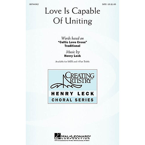 Hal Leonard Love Is Capable of Uniting SATB arranged by Henry Leck-thumbnail