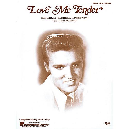 Hal Leonard Love Me Tender Piano Vocal Series Performed by Elvis Presley