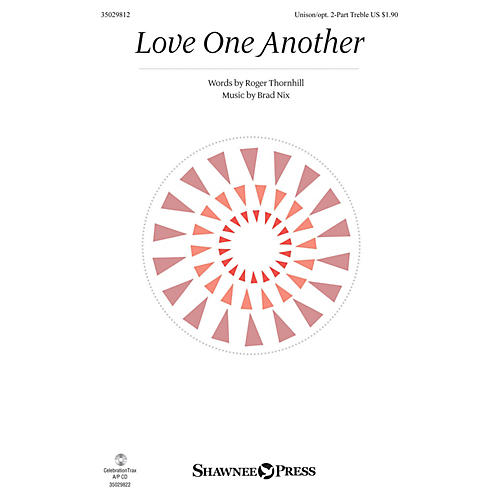Shawnee Press Love One Another Unison/2-Part Treble composed by Brad Nix-thumbnail