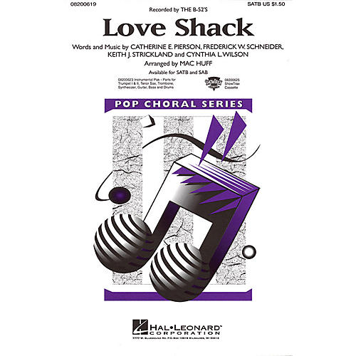 Hal Leonard Love Shack SATB by The B-52s arranged by Mac Huff