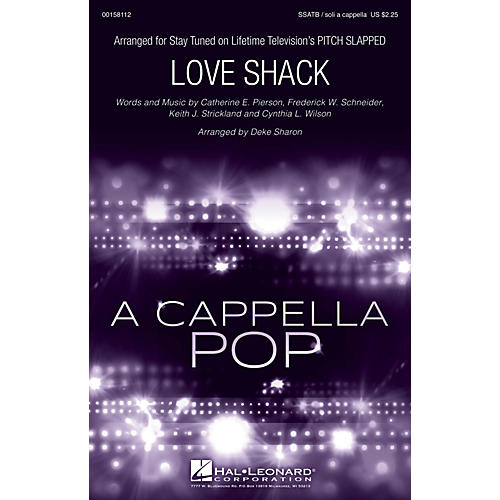 Hal Leonard Love Shack (from Pitch Slapped) SSATB and Solo A Cappella arranged by Deke Sharon-thumbnail