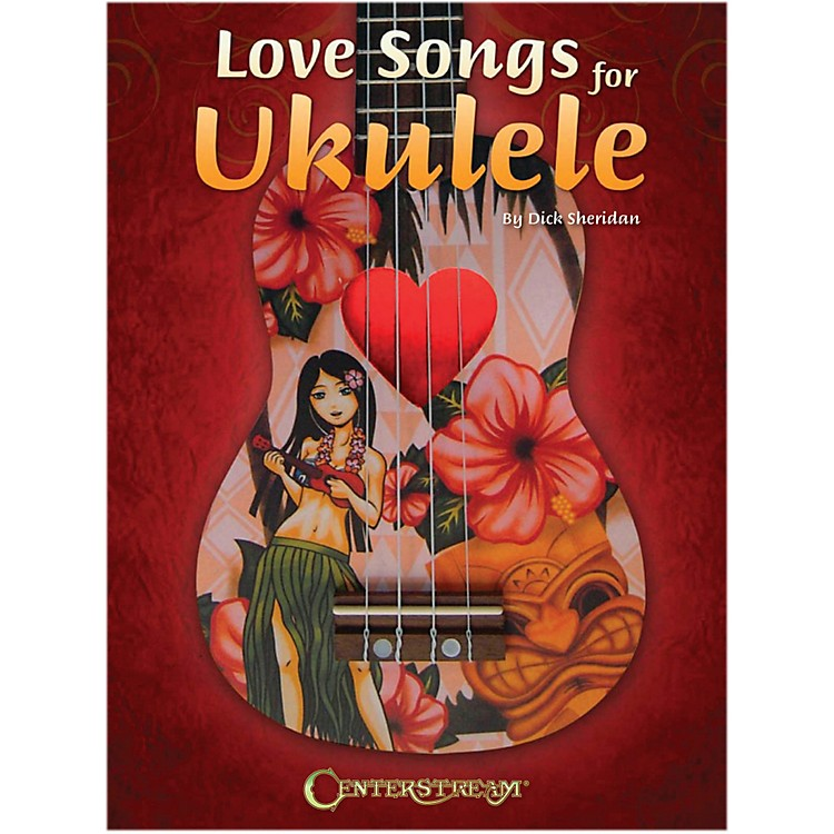 Centerstream Publishing Love Songs For Ukulele