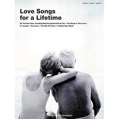Hal Leonard Love Songs for a Lifetime Piano, Vocal, Guitar Songbook