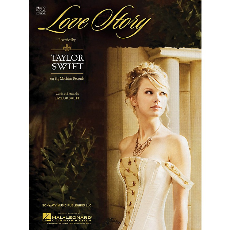 Hal Leonard Love Story by Taylor Swift arranged for piano, vocal and guitar