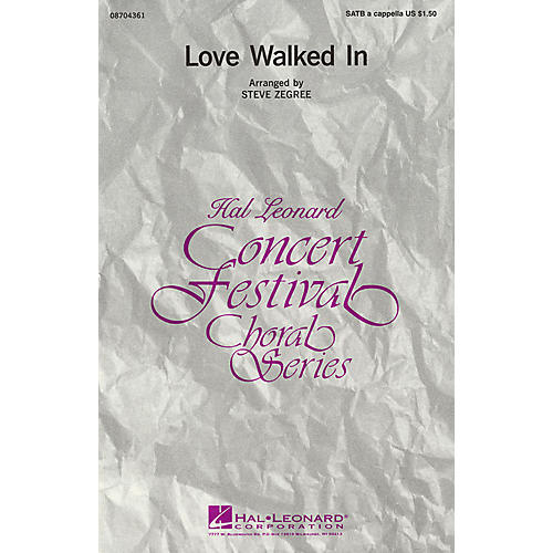 Hal Leonard Love Walked In SATB arranged by Steve Zegree