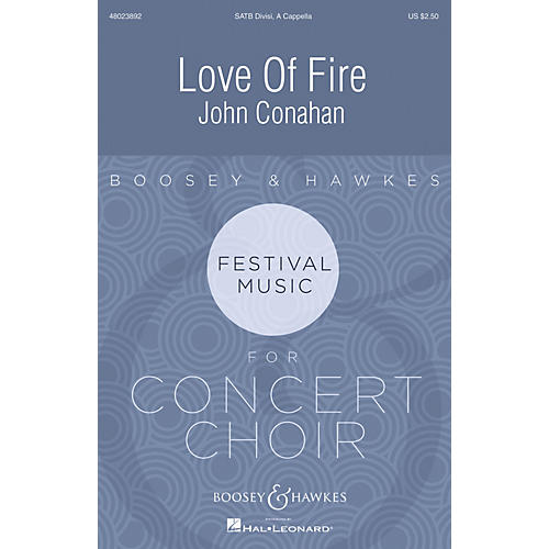 Boosey and Hawkes Love of Fire SATB DV A Cappella composed by John Conahan-thumbnail