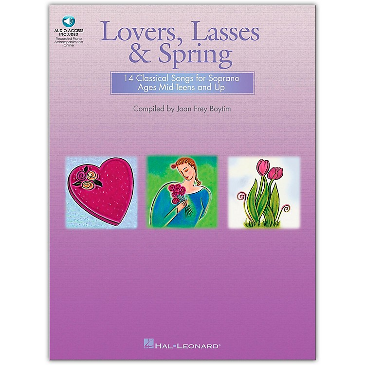 Hal LeonardLovers, Lasses And Spring (14 Classical Songs for Soprano Ages Mid-Teens & Up)  Book/CD