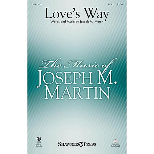 Shawnee Press Love's Way Studiotrax CD Composed by Joseph M. Martin-thumbnail