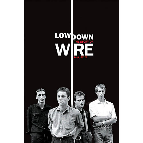 Omnibus Lowdown - The Story of Wire Omnibus Press Series Softcover-thumbnail