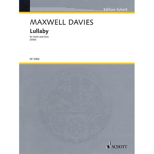 Schott Music Lullaby (1991) String Series Composed by Peter Maxwell Davies-thumbnail