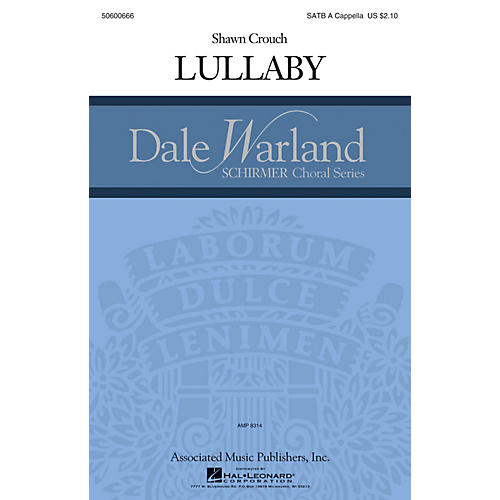 G. Schirmer Lullaby (Dale Warland Choral Series) SATB composed by Shawn Crouch-thumbnail