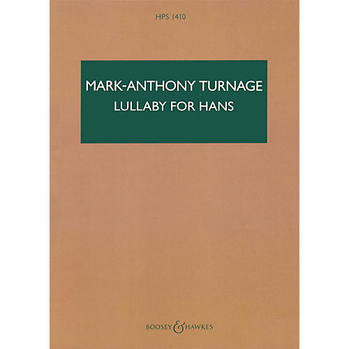 Boosey and Hawkes Lullaby for Hans (Study Score) Boosey & Hawkes Scores/Books Series Composed by Marc-Anthony Turnage-thumbnail