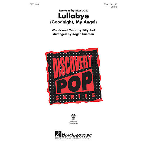 Hal Leonard Lullabye (Goodnight, My Angel) Discovery Level 3 SSA by Billy Joel arranged by Roger Emerson