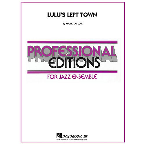 Hal Leonard Lulu's Left Town - Professional Editions For Jazz Ensemble Series Level 5-thumbnail