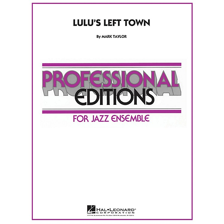 Hal Leonard Lulu's Left Town - Professional Editions For Jazz Ensemble Series Level 5