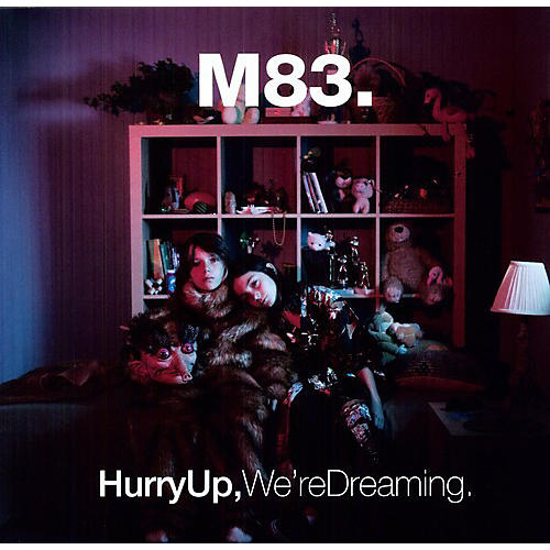 Alliance M83 - Hurry Up, We're Dreaming