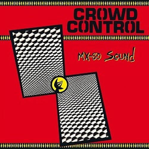 Alliance MX-80 Sound - Crowd Control