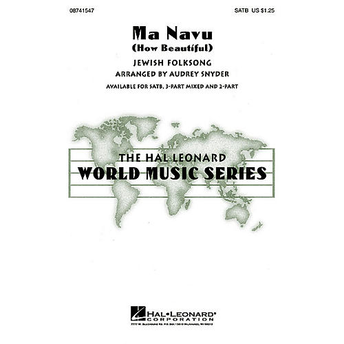 Hal Leonard Ma Navu (How Beautiful) SATB arranged by Audrey Snyder