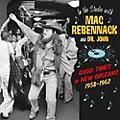Alliance Mac Rebennack - In The Studio With Mac Rebennack: Good Times In New Orleans 1958-1962 thumbnail