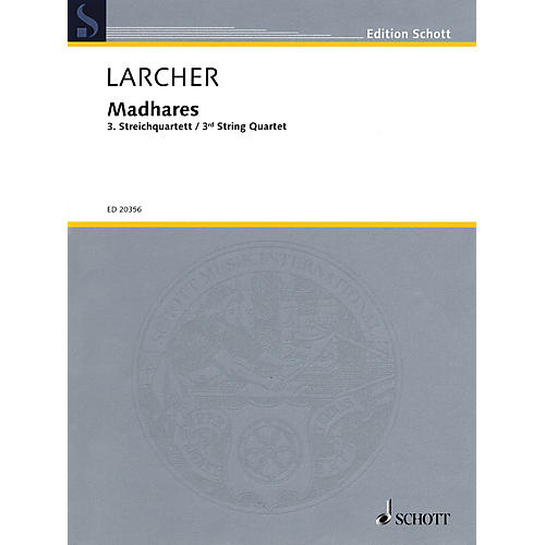 Schott Madhares (Third String Quartet) Schott Series Composed by Thomas Larcher-thumbnail