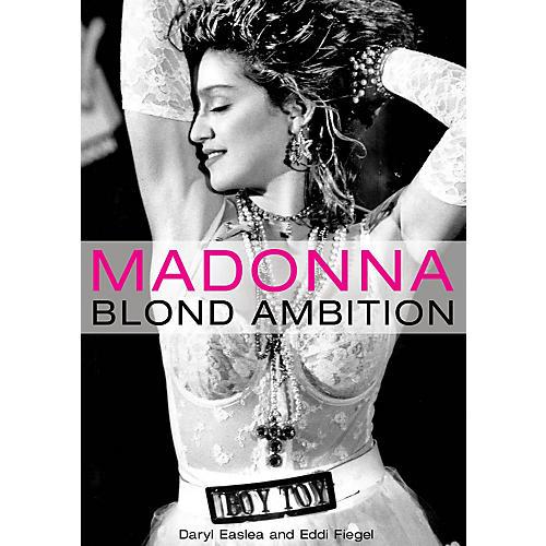 Hal Leonard Madonna - Blond Ambition book