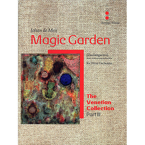 Amstel Music Magic Garden (The Venetian Collection) Concert Band Level 5 Composed by Johan de Meij