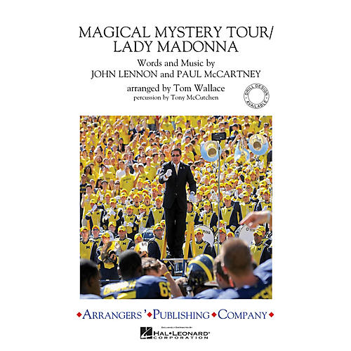 Arrangers Magical Mystery Tour/Lady Madonna Marching Band Level 3 by The Beatles Arranged by Tom Wallace-thumbnail