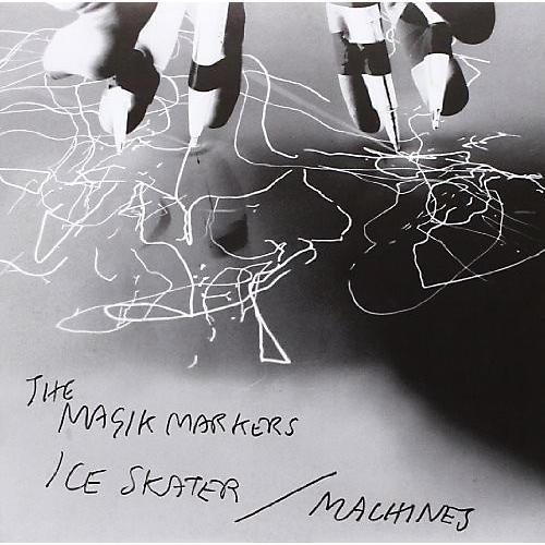 Alliance Magik Markers - Ice Skater B/W Machines