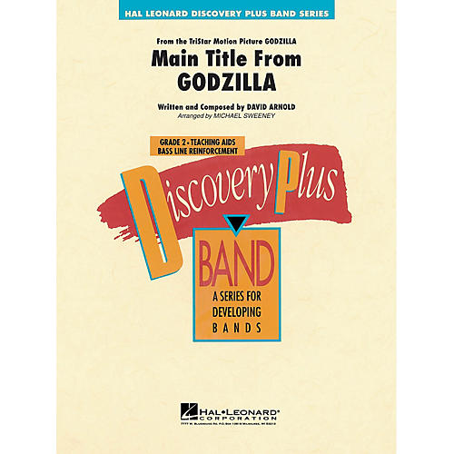 Hal Leonard Main Title from Godzilla - Discovery Plus Concert Band Series Level 2 arranged by Michael Sweeney