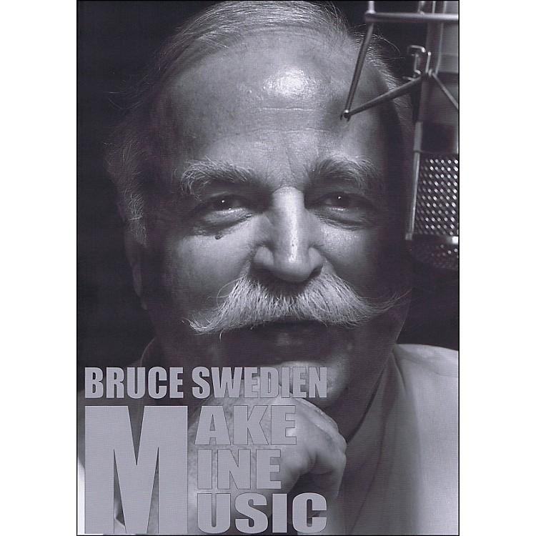 Hal LeonardMake Mine Music - Bruce Swedien